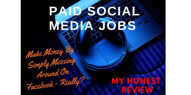 The Paid Social Media Jobs Review