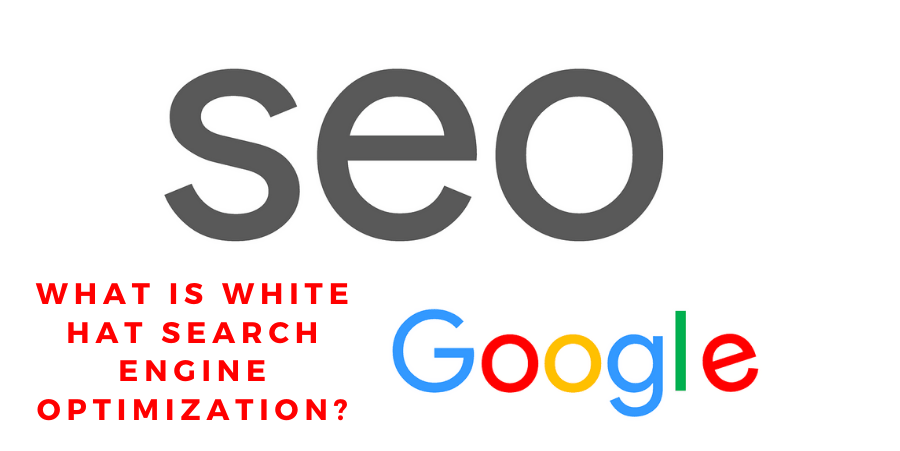 What Is White Hat Search Engine Optimization?