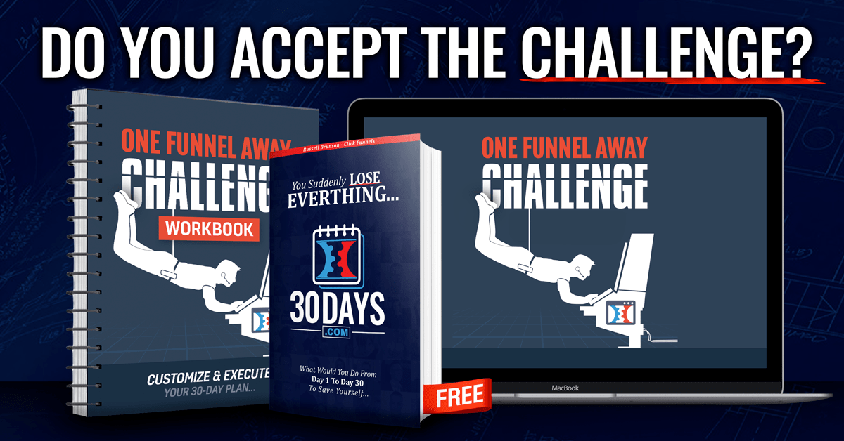 What Is The One Funnel Away Challenge About - The 30 Day Challenge